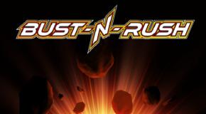 Indie Diet: Bust-N-Rush review